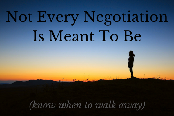 Not Every Negotiation Is Meant To Be