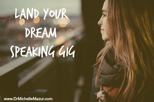 How To Land Your Dream Speaking Gig
