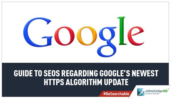Guide to SEOs Regarding Google's Newest HTTPs Algorithm Update