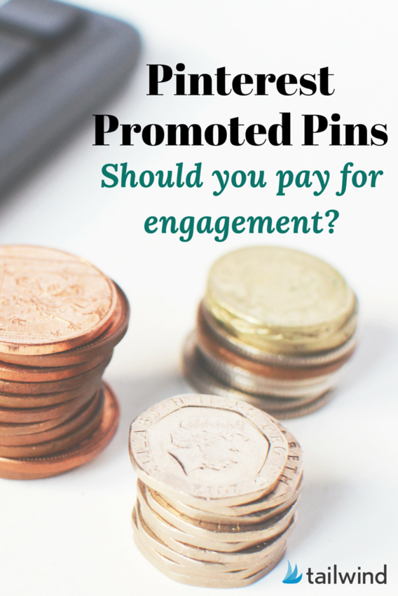 Pinterest Promoted Pins – Should You Pay for Engagement?