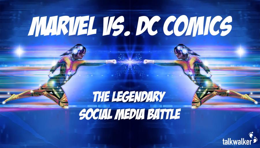 Marvel vs. DC Comics: The Legendary Social Media Battle