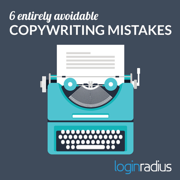 6 Face-Palm Copywriting Mistakes
