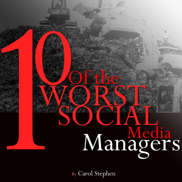 The Top 10 Worst Social Media Managers Of All-Time