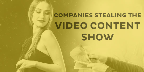 Scene-Stealing Video From The Best Content Marketing Brands