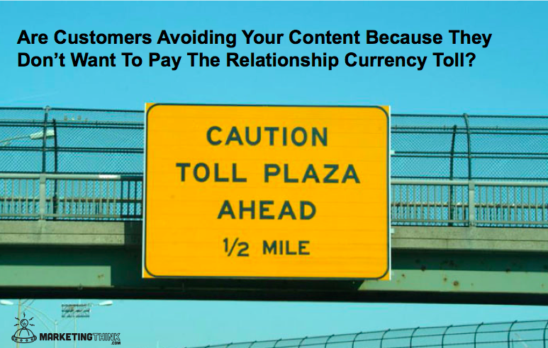 Is Your Content Worth The Relationship Currency Toll?