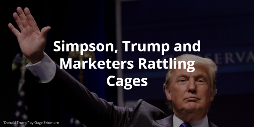 Homer Simpson, Donald Trump and Marketers Rattling Cages