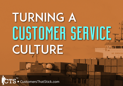 Turning A Customer Service Culture