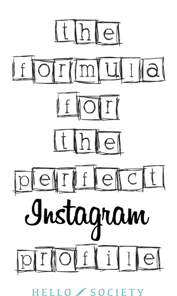 The Formula For The Perfect Instagram Profile