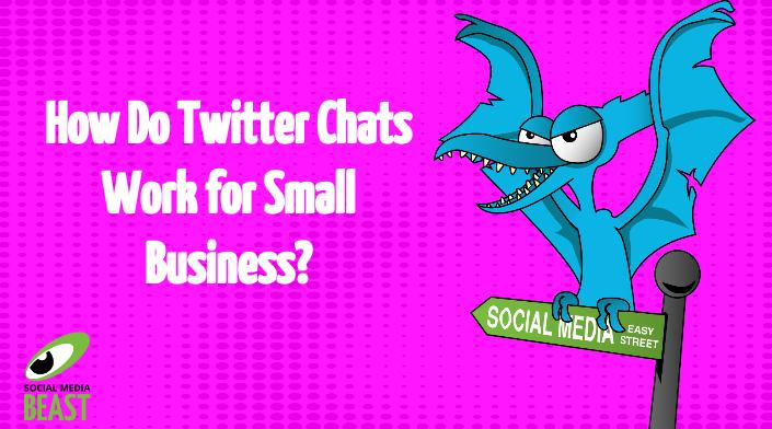How Do Twitter Chats Work For Small Business?