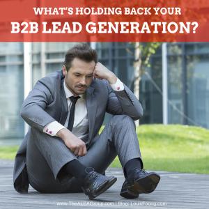What's Holding Back Your B2B Lead Generation?