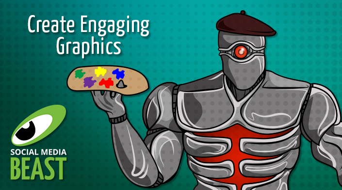 Social Media Graphics 101: Top 6 Things You Need to Know