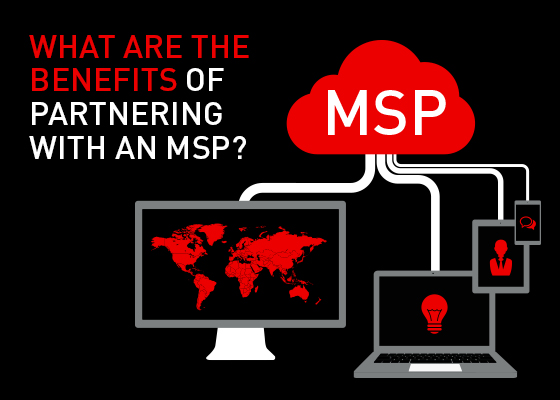 What Are The Benefits Of Partnering With An MSP?