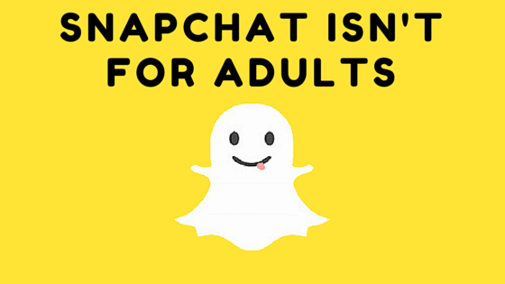 The Adult's Guide to Snapchat