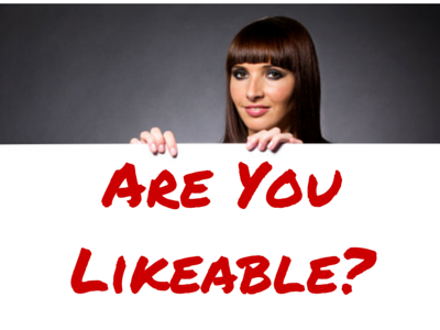 Are You Likeable? Does It Matter?