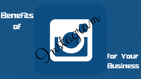 Amazing Benefits Of Instagram For Your Business | Part 1