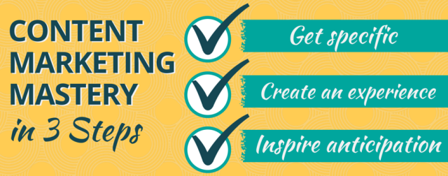3 Must-Dos to Master Content Marketing
