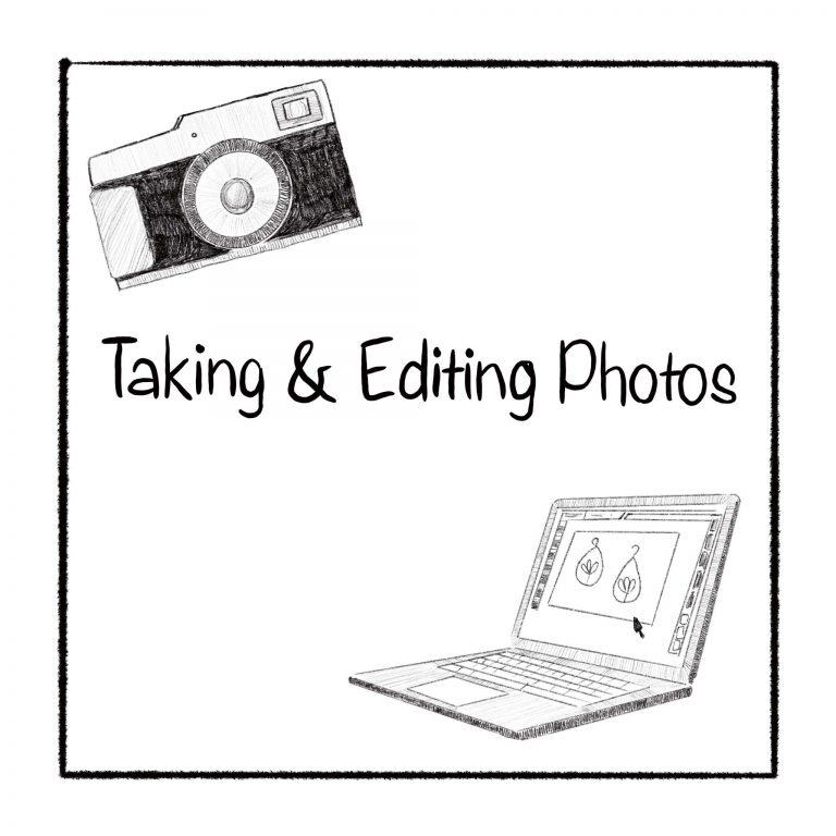 Taking & Editing Photos